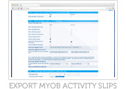 Export MYOB Activity Slips